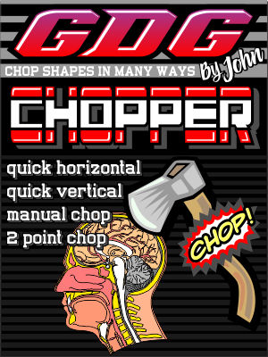 GDG Chopper by John for X5 and below