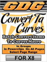 GDG Convert-Ta-Curves for X8 Plus FREE Bonus Macro Doc Font Lister for X8